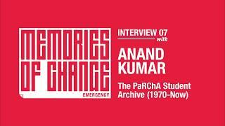 Prof. Anand Kumar interview | MoC: Emergency | The PaRChA Project