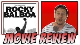 Rocky Balboa (2006) | Retro Movie Review