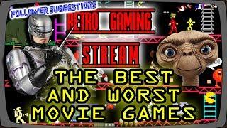 The Best And Worst Movie Games - Retro Gaming LIVE -  Followers suggestions