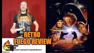 STAR WARS EPISODE III: REVENGE OF THE SITH Retro Movie Review - ENFUEGOTAINMENT