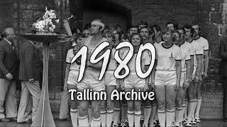 1980 Tallinn Archive | Estonia in Soviet Time | Olympic Games | XIX Song Festival