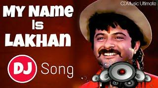My Name Is Lakhan (Retro Tapori Mix)  DJ Shashi | Hindi Old Is Gold DJ Song