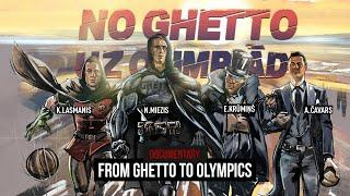 "Documentary ""From Ghetto to Olympics""  2019 (RUS, ENG subtitles)"