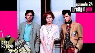 Pretty in Pink (1986) Retro Movie Review | Reel Retro, Episode 24