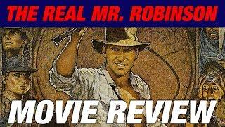 RAIDERS OF THE LOST ARK (1981) Retro Movie Review