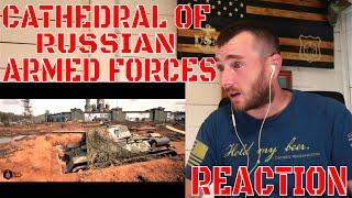 Main Cathedral of the Russian Armed Forces   American Reacts