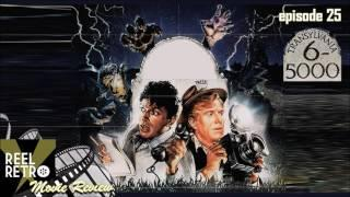 Transylvania 6-5000  (1985) Retro Movie Review | Reel Retro, Episode 25