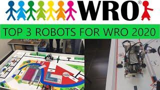 Top 3 robots for Wro 2020